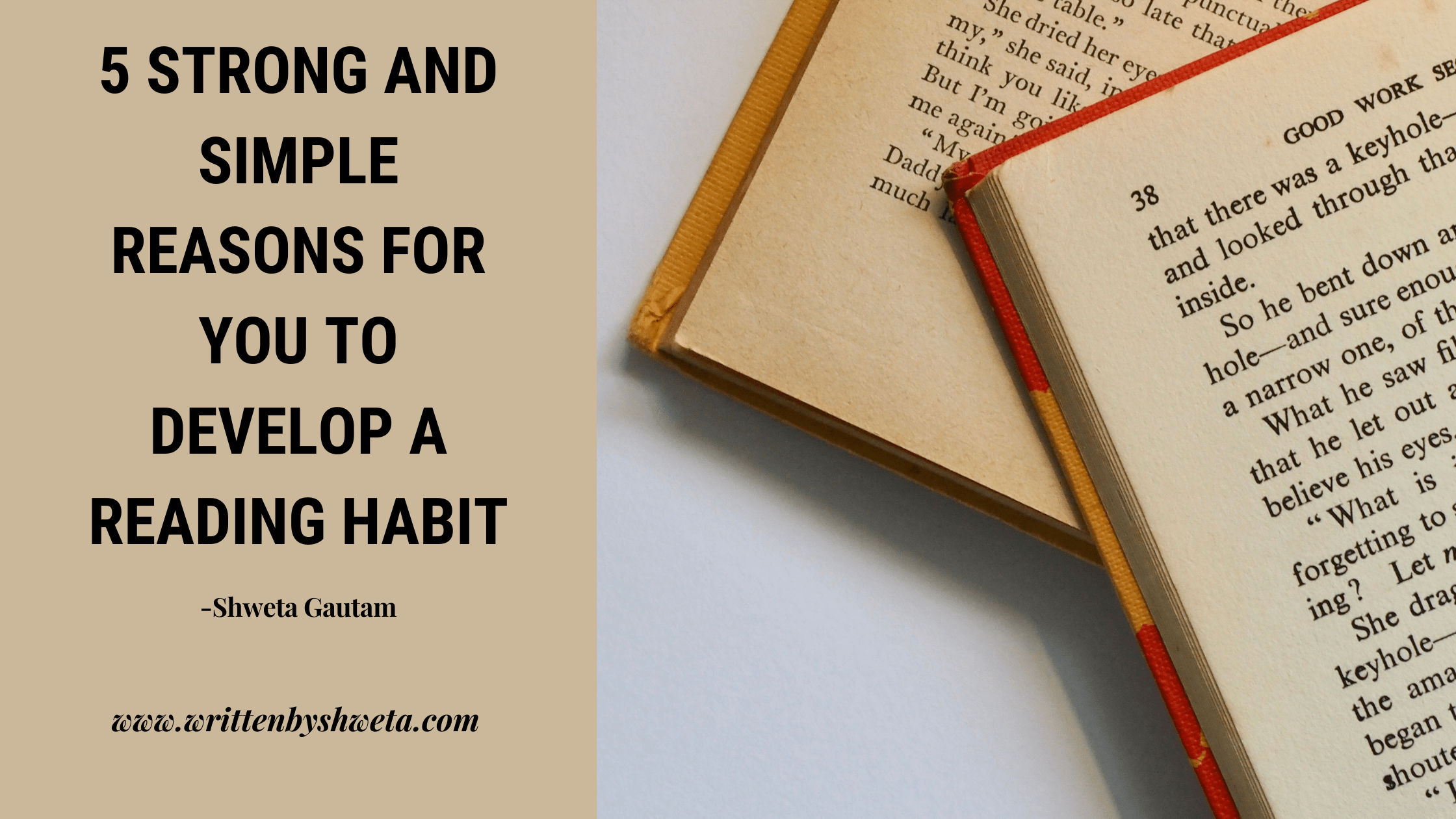 5 STRONG AND SIMPLE REASONS FOR YOU TO DEVELOP A READING HABIT