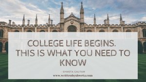 Read more about the article COLLEGE LIFE BEGINS. THIS IS WHAT YOU NEED TO KNOW.