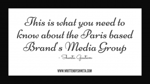 THIS IS WHAT YOU NEED TO ABOUT PARIS BASED BRAND'S MEDIA GROUP
