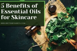 Read more about the article 5 Benefits of Essential Oils for Skincare