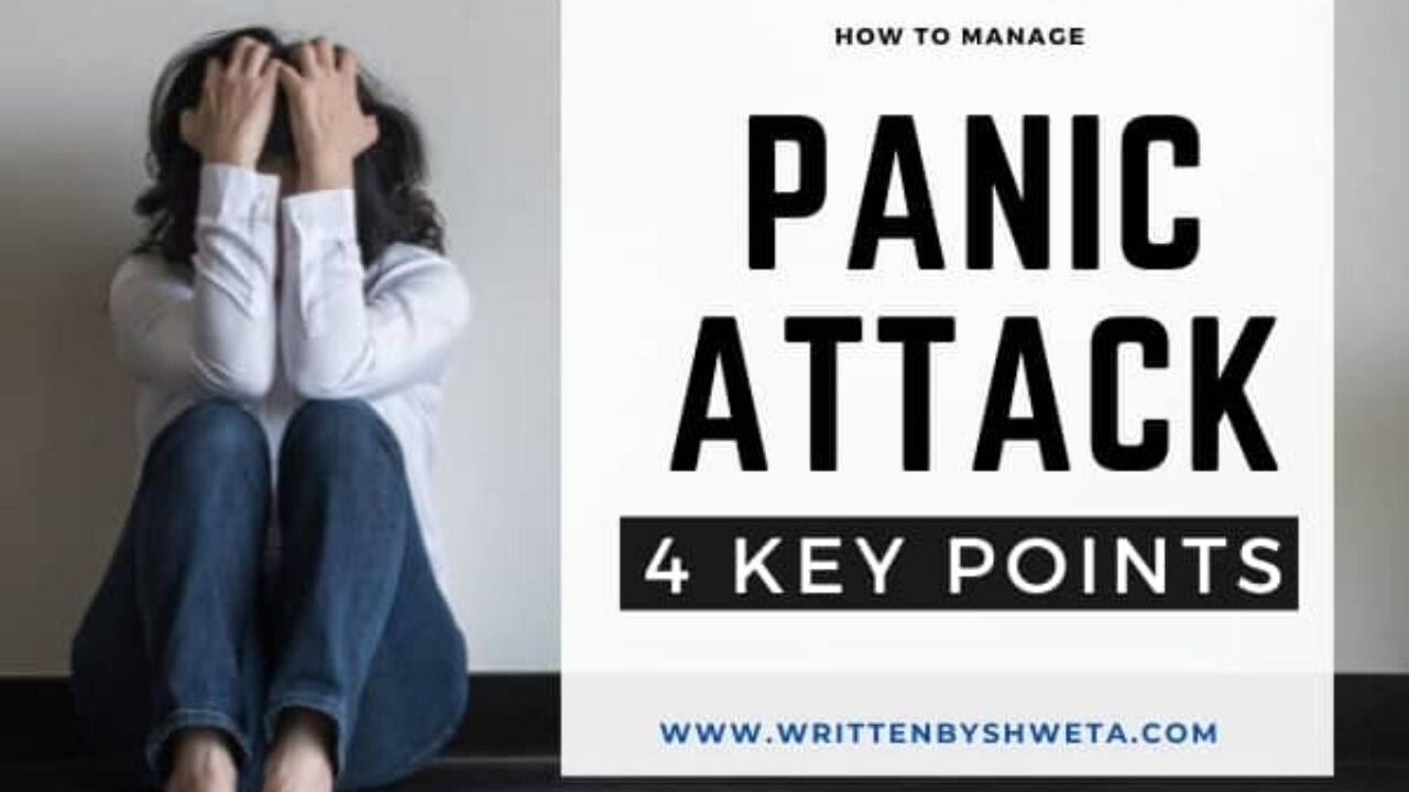 How to Manage Panic Attack | 4 Key Steps in Learning